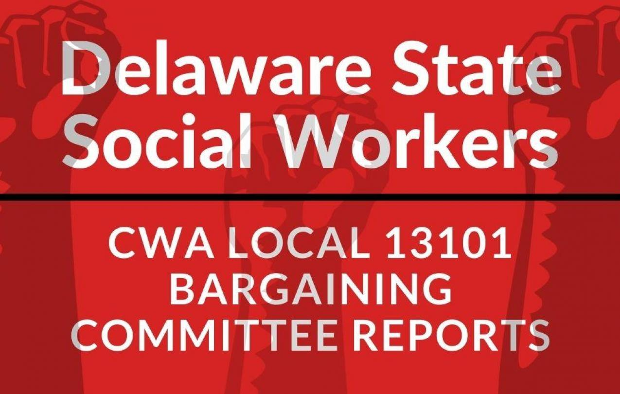 Delaware State Social Workers Bargaining Updates