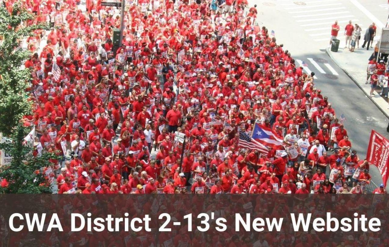 CWA District 2-13 New Website with members marching in red.