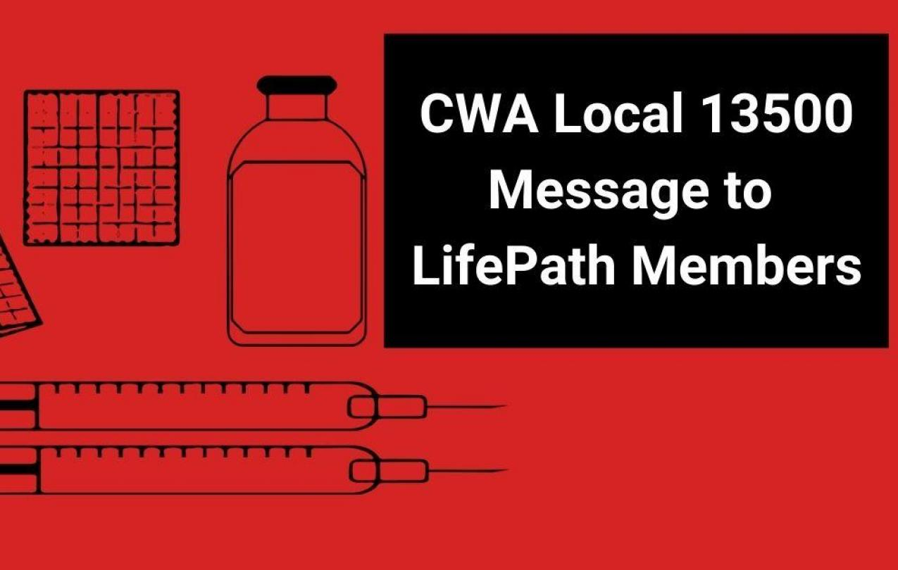 Vaccine and calendar with CWA Local 13500 Message