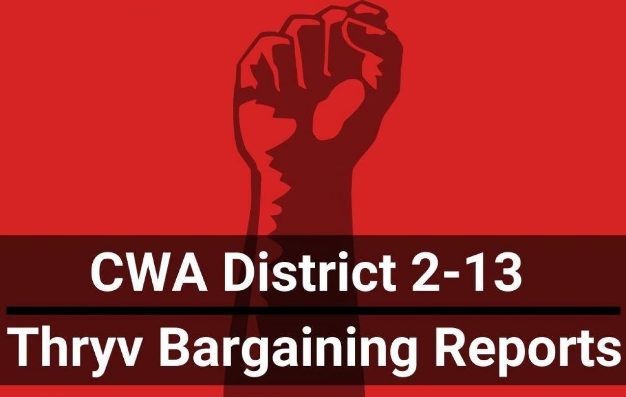 Red image with fist and text CWA District 2-13 Thryv Bargaining Reports