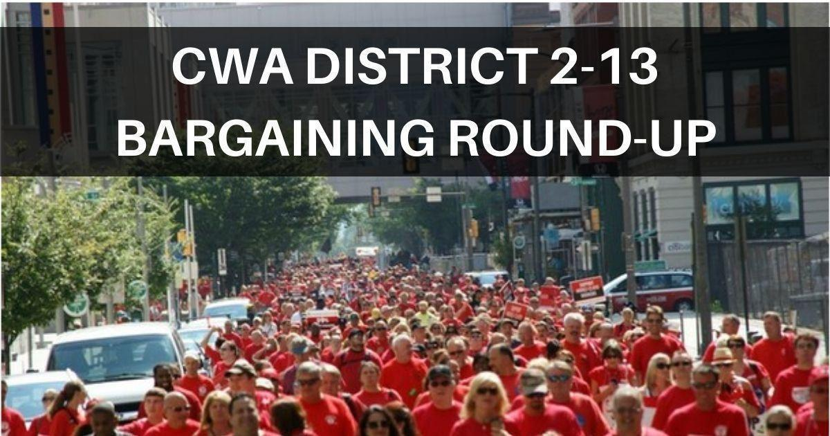 CWA members marching with District 2-13 Bargaining Round-Up